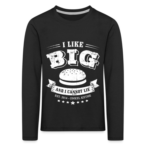 I Like Big Buns Shirt - Kinder Premium Langarmshirt