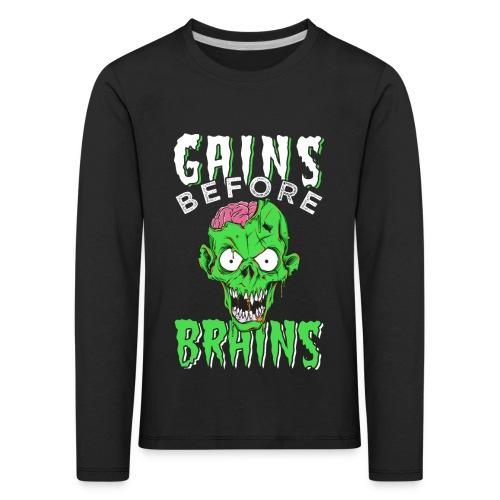 Gains Before Brains - Kinder Premium Langarmshirt