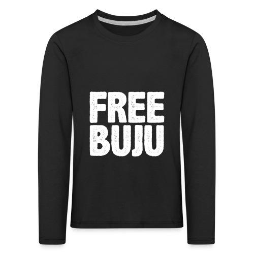 Free Buju - Kinder Premium Langarmshirt