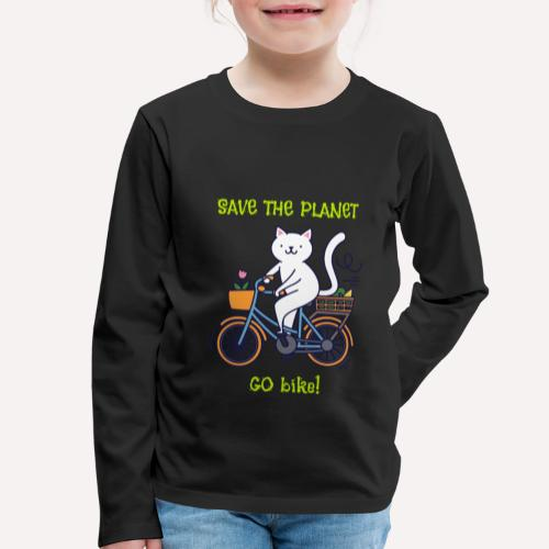 Caring About Climate? Save The Planet Go Bike! - Kids' Premium Longsleeve Shirt