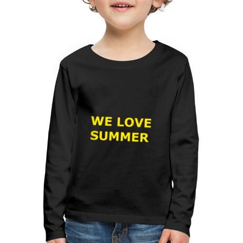we love summer - Kinder Premium Langarmshirt