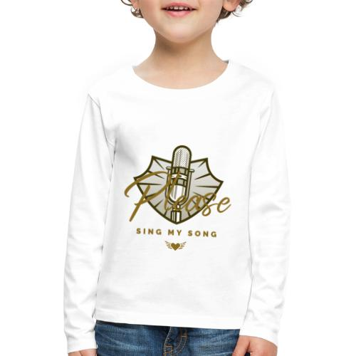 Please sing my Song - Kinder Premium Langarmshirt