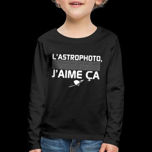 L'Astrophoto - T-shirt manches longues Premium Enfant