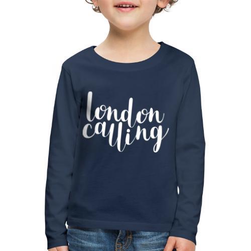 London Calling - Kinder Premium Langarmshirt