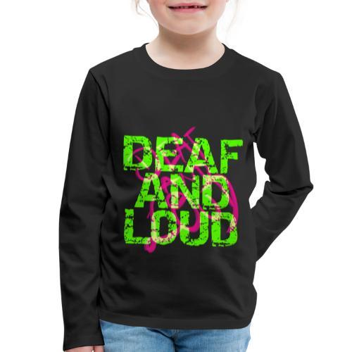 Taub und laut - Kinder Premium Langarmshirt