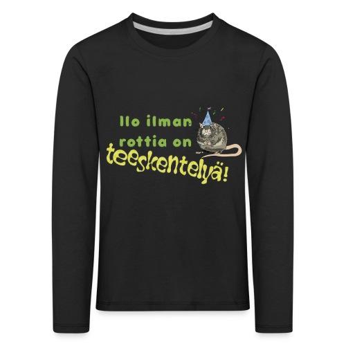 Ilo ilman rottia - kuvallinen - Lasten premium pitkähihainen t-paita