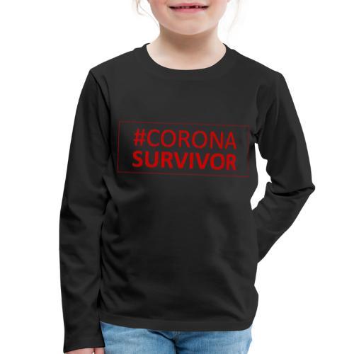 Corona Virus Survivor - Kids' Premium Longsleeve Shirt