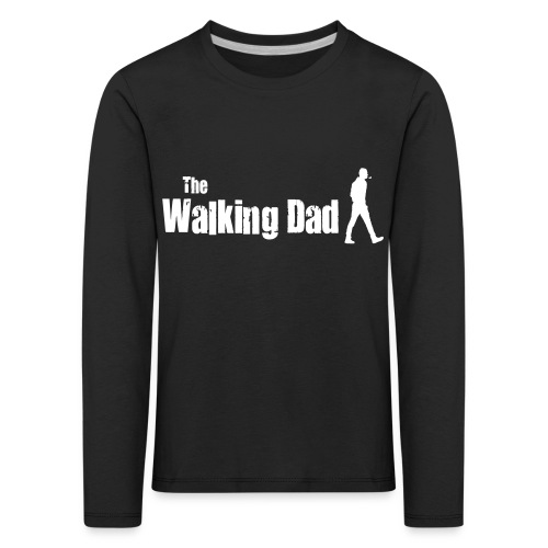 the walking dad white text on black - Kids' Premium Longsleeve Shirt