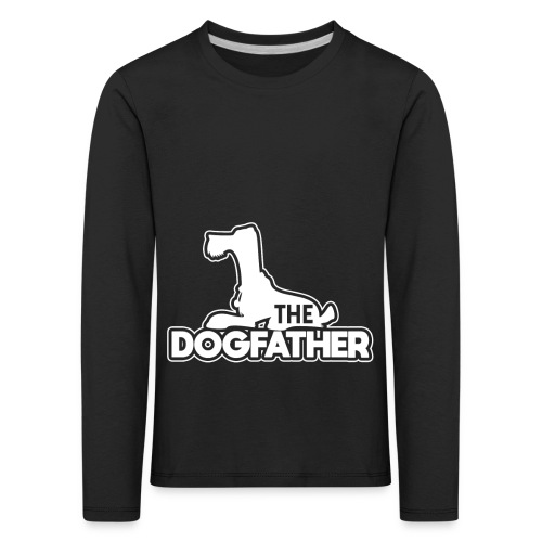 The DOGFATHER - Kinder Premium Langarmshirt