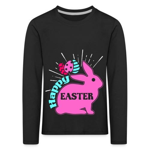 Happy Easter - Frohe Ostern - Kinder Premium Langarmshirt