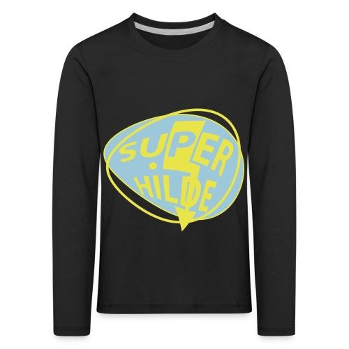 superhilde - Kinder Premium Langarmshirt