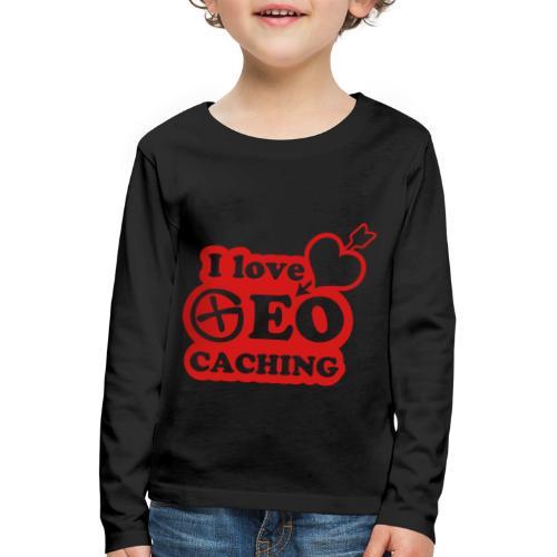 I love Geocaching - 1color - 2011 - Kinder Premium Langarmshirt