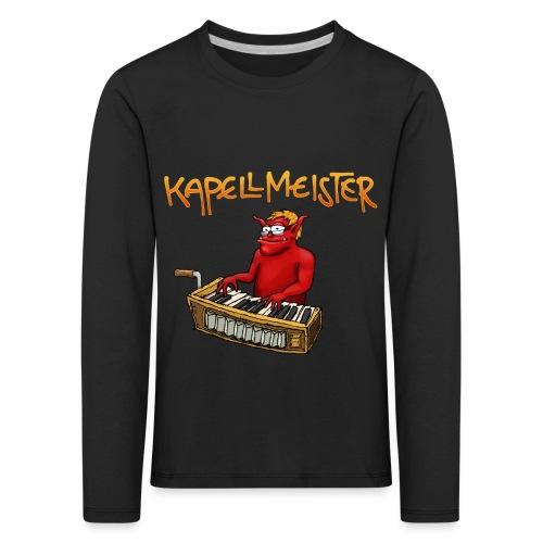 Kapellmeister - Kids' Premium Longsleeve Shirt