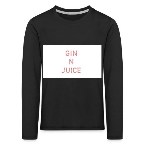 Gin n juice geschenk geschenkidee - Kinder Premium Langarmshirt