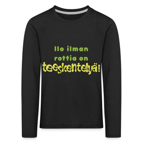 Ilo ilman rottia - vihreä - Lasten premium pitkähihainen t-paita
