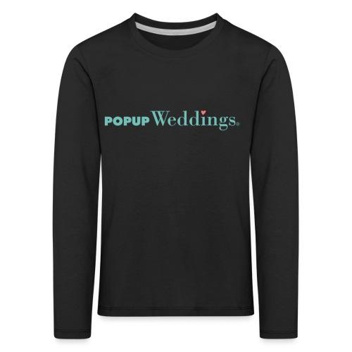 Popup Weddings - Kids' Premium Longsleeve Shirt