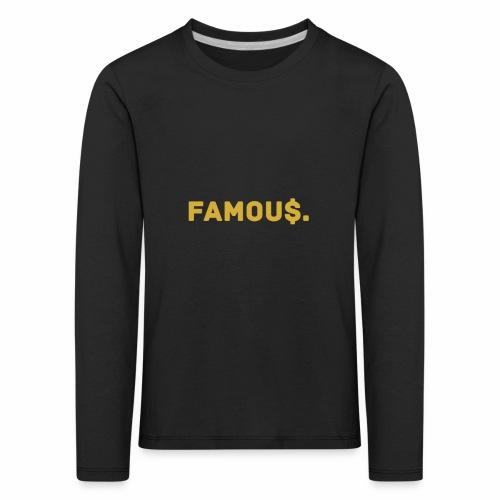 Millionaire. X Famou $. - Kids' Premium Longsleeve Shirt