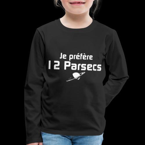 Je préfère 12 parsecs - T-shirt manches longues Premium Enfant
