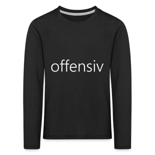 offensiv t-shirt (børn) - Børne premium T-shirt med lange ærmer