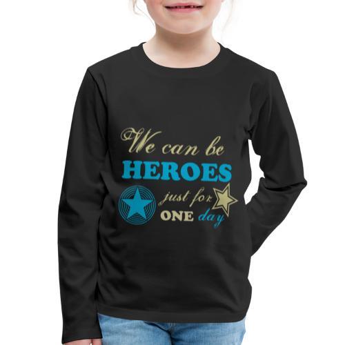 heroes - T-shirt manches longues Premium Enfant