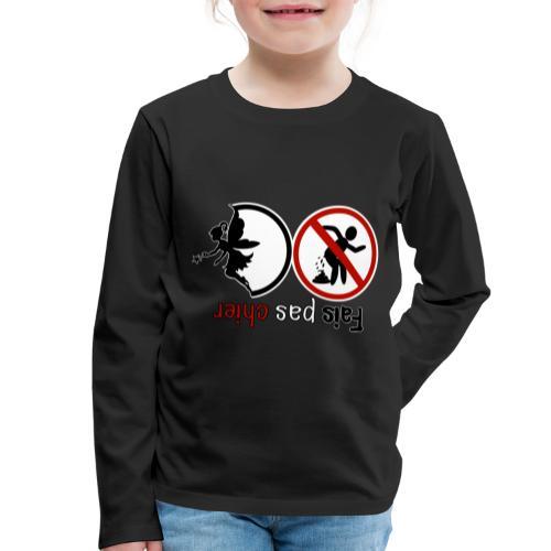 Fais pas chier - Fée pas chier - T-shirt manches longues Premium Enfant