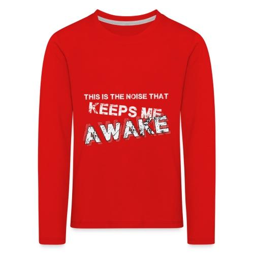 this is the noise copy - T-shirt manches longues Premium Enfant