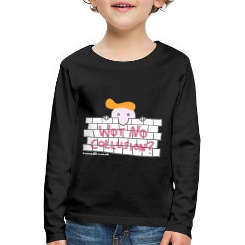Trump's Wall - Kids' Premium Longsleeve Shirt