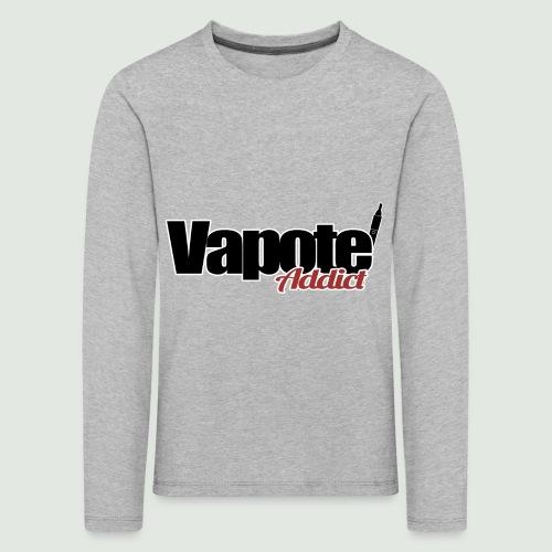 vapote addict - T-shirt manches longues Premium Enfant