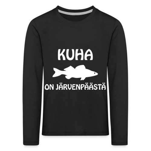 KUHA ON JÄRVENPÄÄSTÄ - Lasten premium pitkähihainen t-paita
