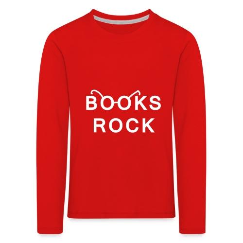 Books Rock White - Kids' Premium Longsleeve Shirt
