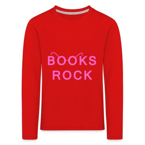 Books Rock Pink - Kids' Premium Longsleeve Shirt