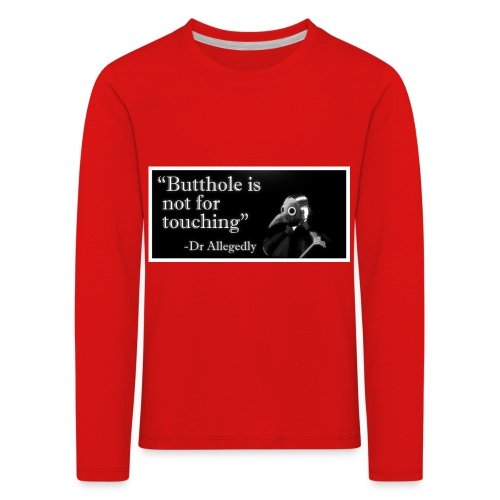 Dr Allegedly's Sage Medical Advice - Kids' Premium Longsleeve Shirt