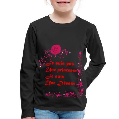 Je suis pas une princesse Je suis une déesse - T-shirt manches longues Premium Enfant