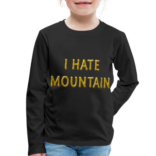hate mountain - Kinder Premium Langarmshirt
