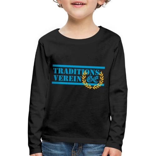 Traditionsverein - Kinder Premium Langarmshirt