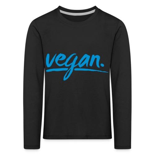 vegan - simply vegan ! - Kinder Premium Langarmshirt