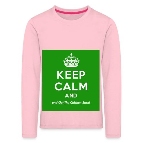 Keep Calm and Get The Chicken Sarni - Green - Kids' Premium Longsleeve Shirt
