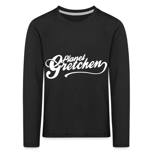 Planet Gretchen - Långärmad premium-T-shirt barn