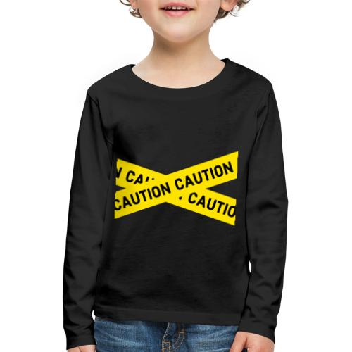 caution - Kinder Premium Langarmshirt