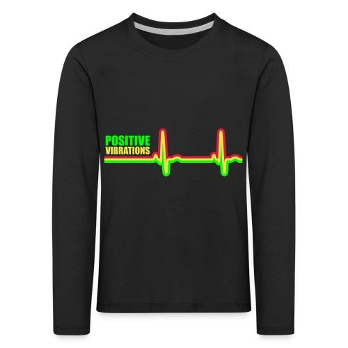 POSITIVE VIBRATION - Kids' Premium Longsleeve Shirt