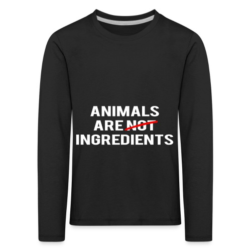 Animals Are Ingredients - Kids' Premium Longsleeve Shirt