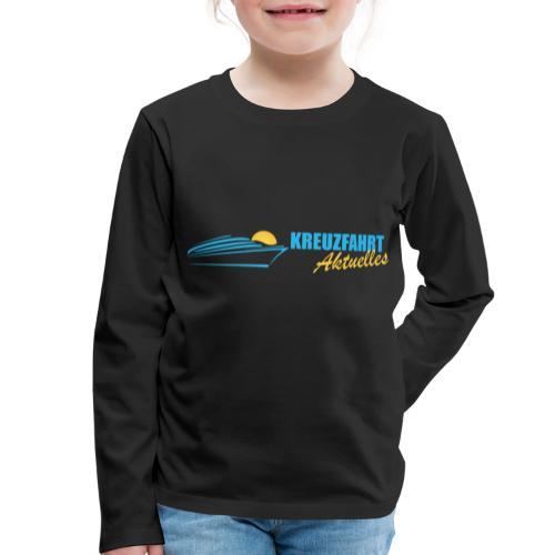Kreuzfahrt Aktuelles - Kinder Premium Langarmshirt