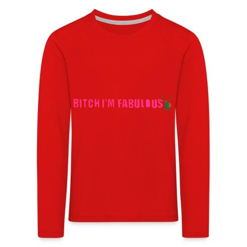 Bitch, I'm fabulous modliszka, długie - Koszulka dziecięca Premium z długim rękawem