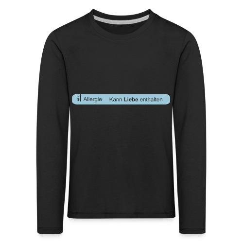 Liebesallergie - Kinder Premium Langarmshirt