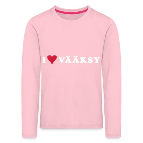 I LOVE VAAKSY - Lasten premium pitkähihainen t-paita