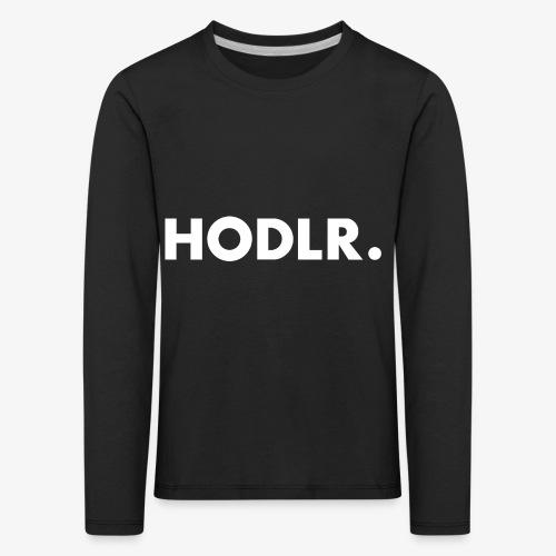 HODL-rw - Kids' Premium Longsleeve Shirt
