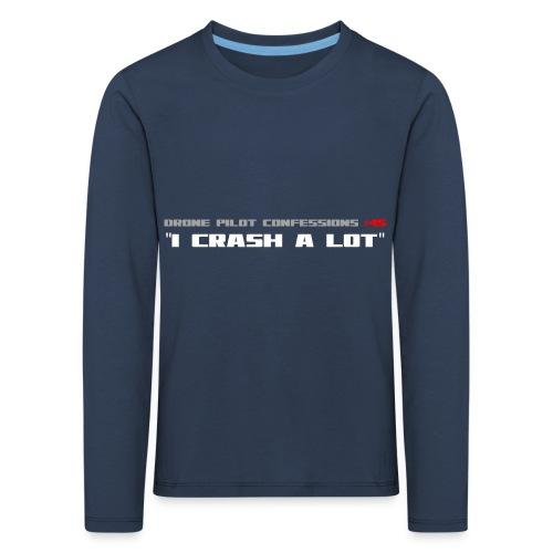 I CRASH A LOT - Kids' Premium Longsleeve Shirt