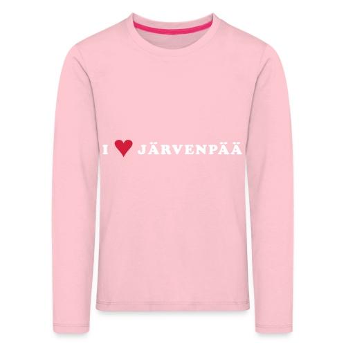 I LOVE JARVENPAA - Lasten premium pitkähihainen t-paita