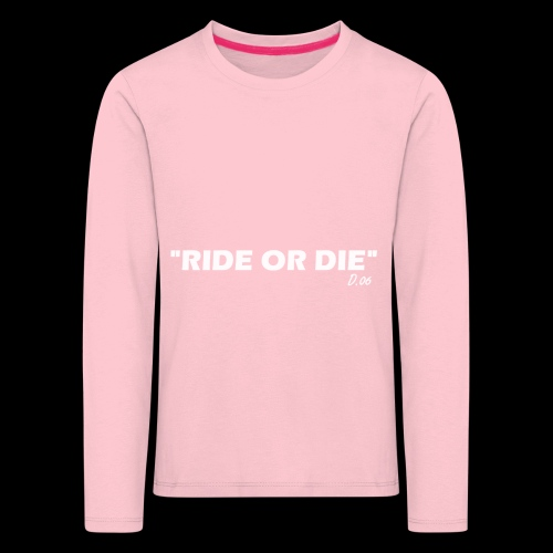 Ride or die (blanc) - T-shirt manches longues Premium Enfant