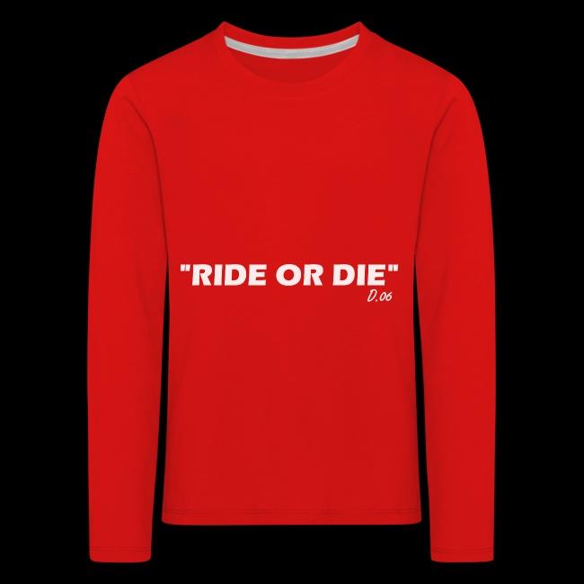 Ride or die (blanc)